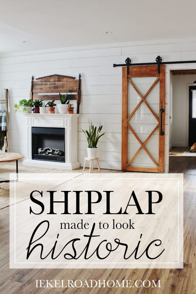 Shiplap made to look historic