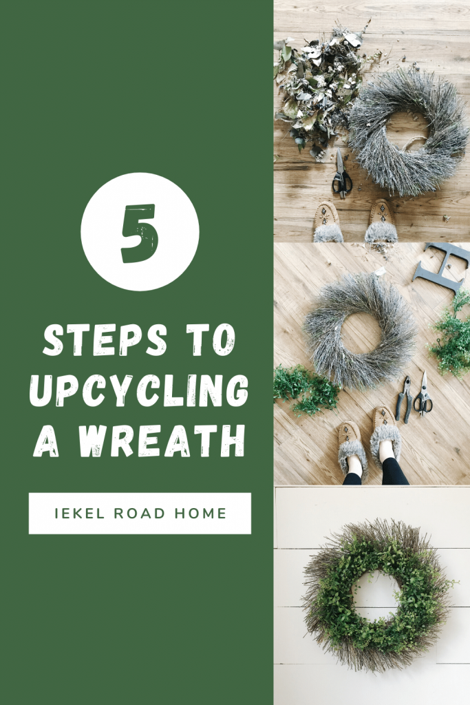 5 steps to up cycling a wreath