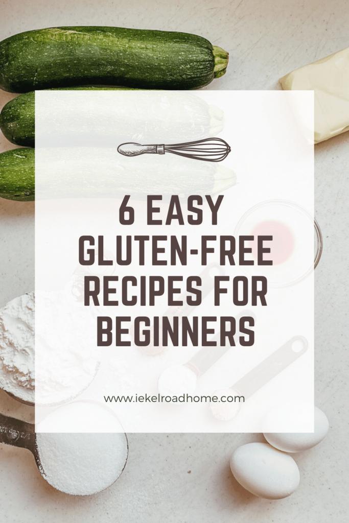 6 easy gluten free recipes for beginners pinterest image